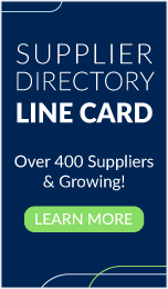 Supplier Directory Line Card - Over 400 Suppliers & Growing! Learn More